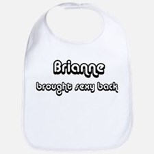 Sexy: Brianne Bib