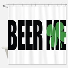 Beer Me Shower Curtain