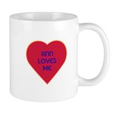 Ann Loves Me Mug