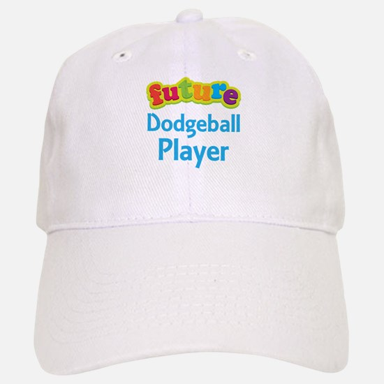 Future Dodgeball Player Baseball Baseball Cap