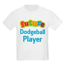 Future Dodgeball Player T-Shirt