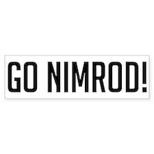 Go Nimrod Bumper Bumper Stickers