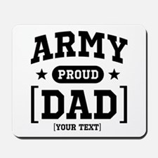 Army Mom/Dad/Sis/Bro Mousepad