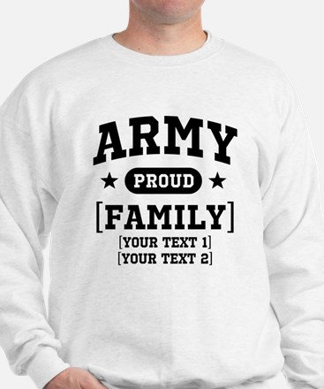 Army Sister/Brother/Cousin Sweatshirt