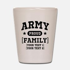 Army Sister/Brother/Cousin Shot Glass