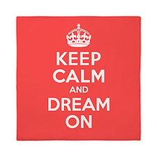Keep Calm and Dream On Queen Duvet