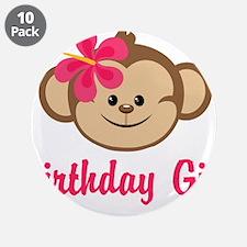 "Birthday Girl Pink Monkey 3.5"" Button (10 pack)"