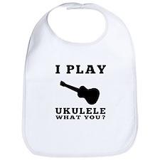 I Play Ukulele Bib