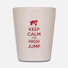 Keep calm and high jump Shot Glass