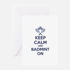 Keep calm and badmint on Greeting Card