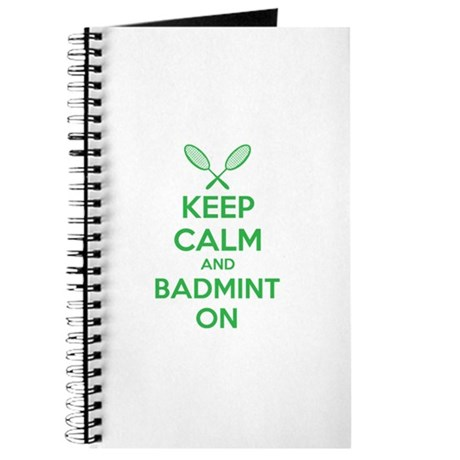 Keep calm and badmint on Journal