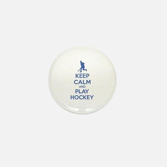 Keep calm and play hockey Mini Button