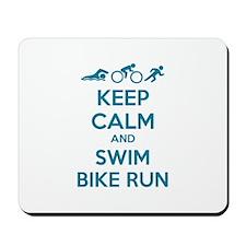 Keep calm and swim bike run Mousepad