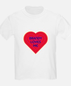 Brandy Loves Me T-Shirt