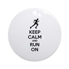 Keep calm and run on Ornament (Round)