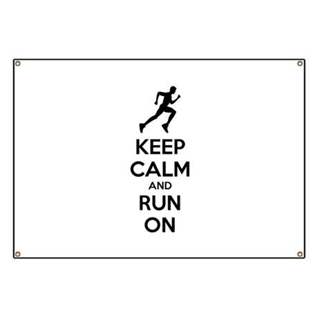 Keep calm and run on Banner