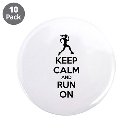 """Keep calm and run on 3.5"""" Button (10 pack)"""