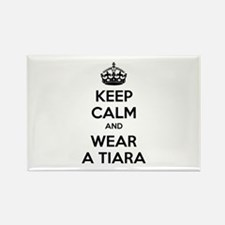 Keep calm and wear a tiara Rectangle Magnet