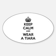 Keep calm and wear a tiara Decal