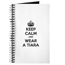 Keep calm and wear a tiara Journal