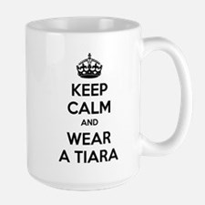 Keep calm and wear a tiara Mug