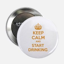 """Keep calm and start drinking 2.25"""" Button"""