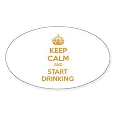 Keep calm and start drinking Decal