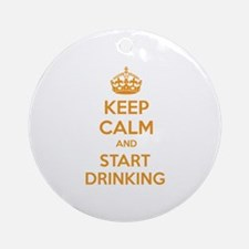 Keep calm and start drinking Ornament (Round)