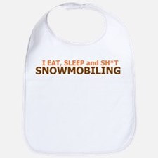 EAT, SLEEP and SH*T SNOWMOBIL Bib