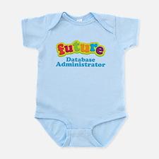 Future Database Administrator Infant Bodysuit