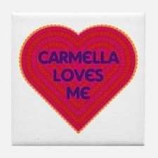 Carmella Loves Me Tile Coaster