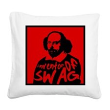 The Inventor of Swag Square Canvas Pillow