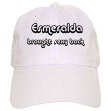 Sexy: Esmeralda Baseball Cap