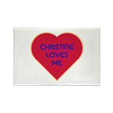 Christine Loves Me Rectangle Magnet