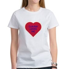 Claudia Loves Me T-Shirt
