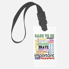 Dare to Be - Luggage Tag