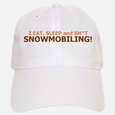 EAT, SLEEP and SH*T SNOWMOBIL Hat
