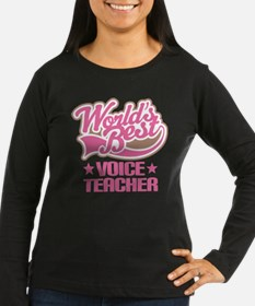 Voice Teacher (Worlds Best) T-Shirt