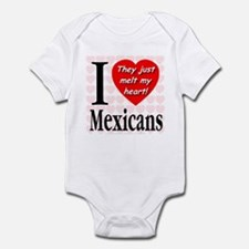 I Love Mexicans: They Just Me Infant Bodysuit
