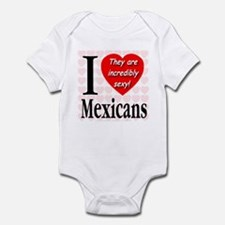 I Love Mexicans: They Are Inc Infant Bodysuit