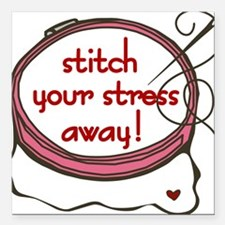 "Stitch Your Stress Away Square Car Magnet 3"" x 3"""