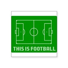 THIS IS FOOTBALL Rectangle Sticker