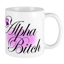 alpha bitch Mugs