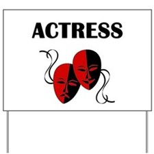 Actress Masks Yard Sign