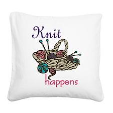 Knit Happens Square Canvas Pillow