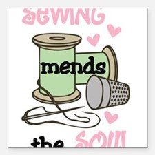 """Sewing Mends The Soul Square Car Magnet 3"""" x 3"""""""