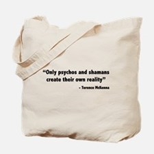 Create reality Terence Mckenna Tote Bag
