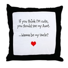 Wanna Be My Uncle? Throw Pillow