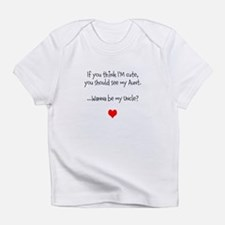 Wanna Be My Uncle? Infant T-Shirt