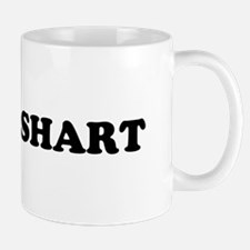 Ohhh Shart Mug